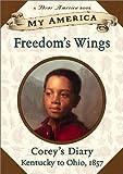 Freedom's Wings, Sharon Dennis Wyeth, 0439141001