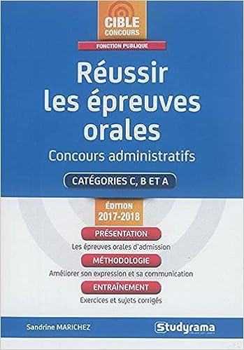 ccbca57cc56 Amazon.fr - Réussir les épreuves orales   Concours administratifs Catégories  C