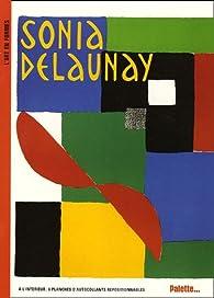 Sonia Delaunay par Sylvie Delpech