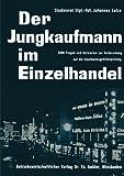 Der Jungkaufmann Im Einzelhandel, Lutze, Johannes, 3322960994
