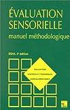 Image de EVALUATION SENSORIELLE. Manuel méthodologique, 2ème édition