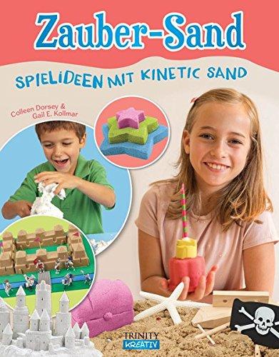 Zauber-Sand: Spielideen mit Kinetic Sand (Das kleine Übungsheft, Bibliothek der guten Gefühle)