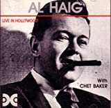 Al Haig: Live in Hollywood (With Chet Baker)