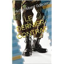 LE DERNIER CONTRAT (French Edition)