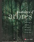 Histoires d'arbres : Usages et représentations des forêts de Carnelle, Montmorency et L'Isle-Adam