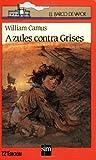 Azules Contra Grises, William Camus, 8434814552