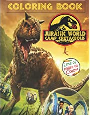 Jurassic World Camp Cretaceous Coloring Book: High Quality Coloring Book With Jurassic World Images For Kids