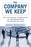 The Company We Keep, Daniel Marschall, 1439907560