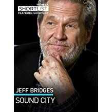 Jeff Bridges: Sound City