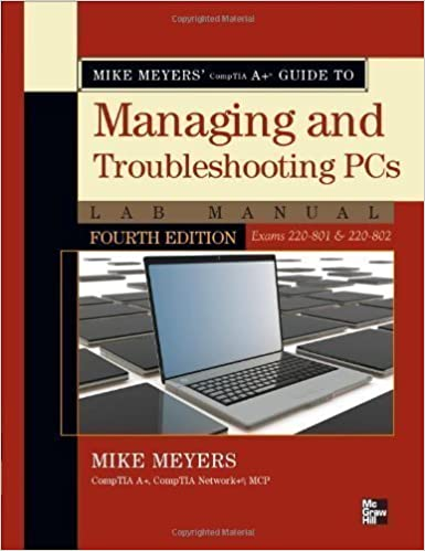 Mike Meyers CompTIA A Guide To Managing And