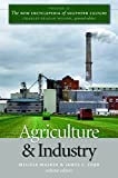 img - for The New Encyclopedia of Southern Culture: Volume 11: Agriculture and Industry book / textbook / text book