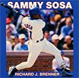 Sammy Sosa, Richard J. Brenner, 0688170846