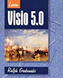 Learn Visio 97, Ralph Grabowski, 1556225687
