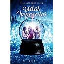 Nos Bastidores da Fama: Vidas Imperfeitas (Portuguese Edition)