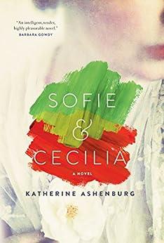Sofie & Cecilia by [Ashenburg, Katherine]