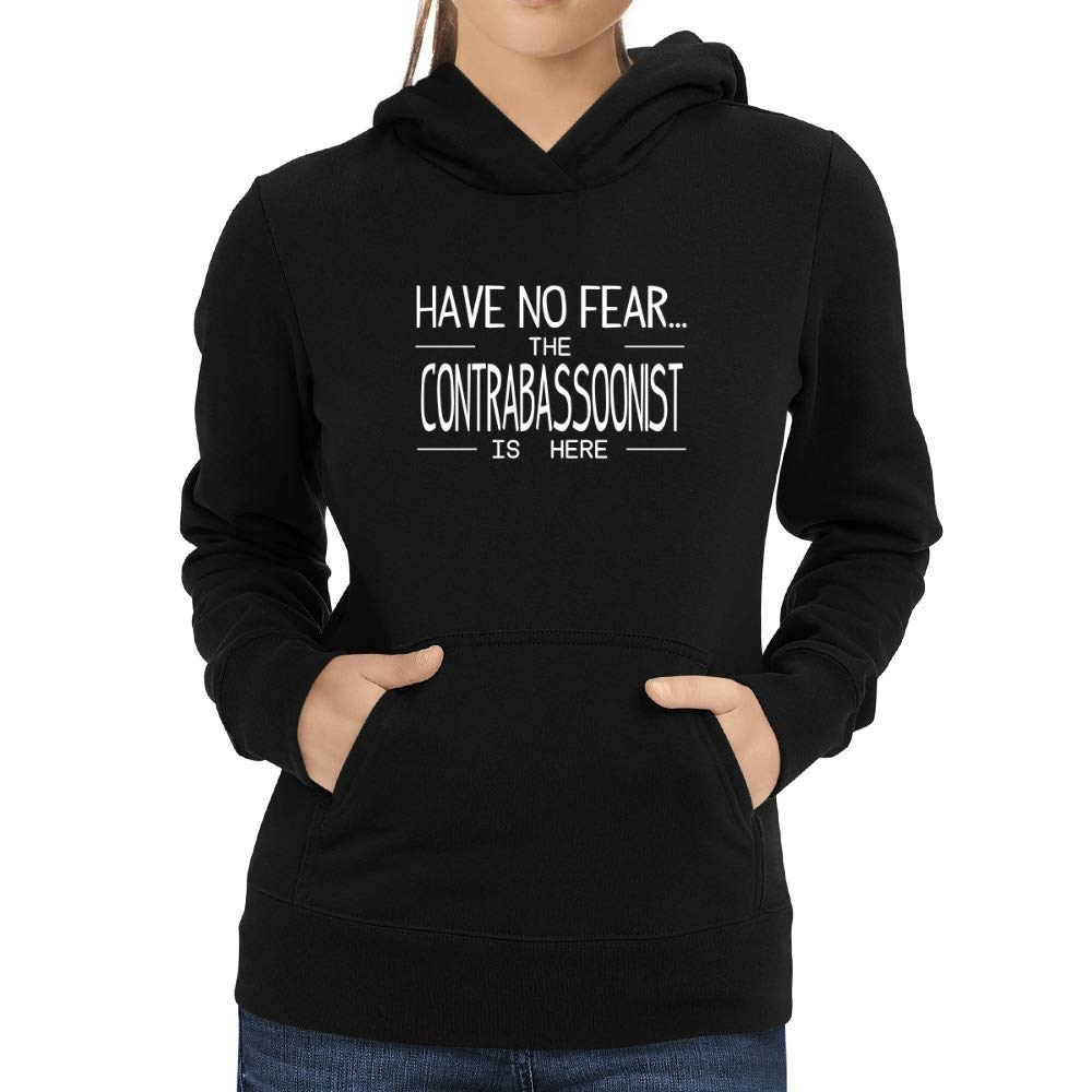 Eddany Have no Fear The Contrabassoonist is here Women Hoodie