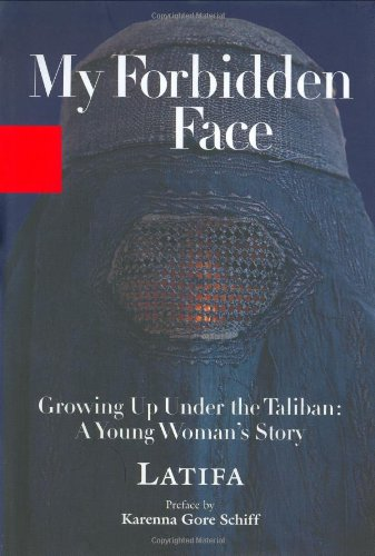 Download My Forbidden Face: Growing Up Under the Taliban: A Young Woman's Story pdf epub