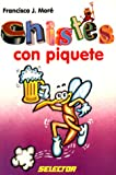 img - for Chistes con piquete book / textbook / text book