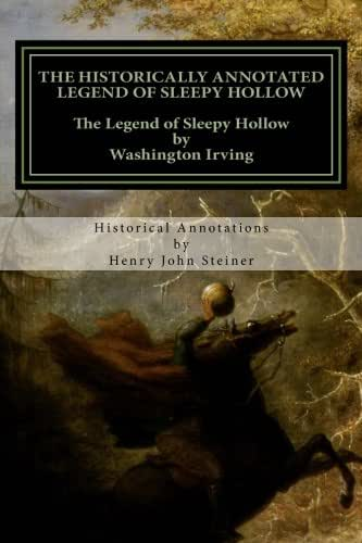 The Historically Annotated Legend of Sleepy Hollow