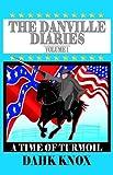 The Danville Diaries, Dahk Knox, 1582751595