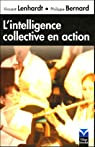L'intelligence collective en action par Bernard (V)