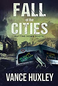 Fall Of The Cities by Vance Huxley ebook deal