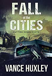 Fall of the Cities: Putting Down Roots