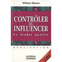 Controler ou influencer