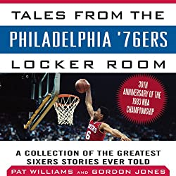Tales from the Philadelphia '76ers Locker Room