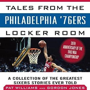 Tales from the Philadelphia '76ers Locker Room Audiobook