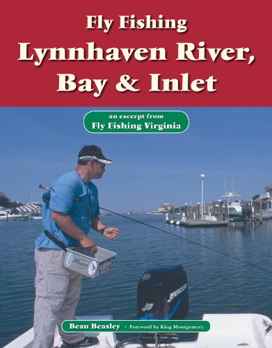 (Fly Fishing Lynnhaven River, Bay & Inlet: An Excerpt from Fly Fishing Virginia)