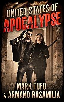 United States Of Apocalypse by [Tufo, Mark, Rosamilia, Armand]