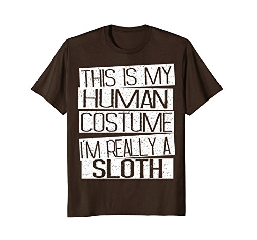 Mens This Is My Human Costume I'm Really A Sloth T-Shirt XL Brown