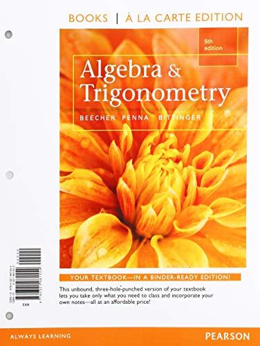 Algebra and Trigonometry, Books a la Carte Edition (5th Edition)