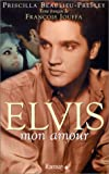 img - for Elvis mon amour book / textbook / text book