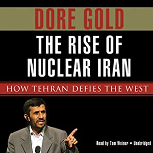 The Rise of Nuclear Iran Audiobook