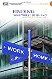 img - for Finding Your Work-Life Balance book / textbook / text book