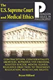 U. S. Supreme Court and Medical Ethics : From Contraception to Managed Health Care, Hilliard, Bryan, 1557788316