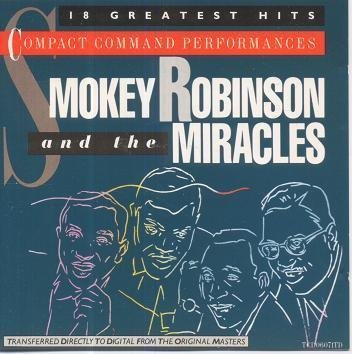 Smokey Robinson & The Miracles (18 Greatest Hits) (The Best Of Smokey Robinson And The Miracles)