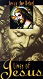 Lives of Jesus: Jesus the Rebel [Import]