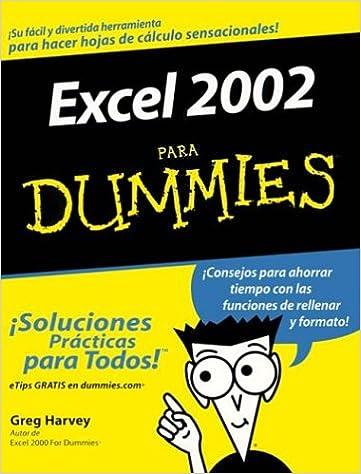Excel 2002 Para Dummies (Spanish Edition) (Spanish) 1st Edition