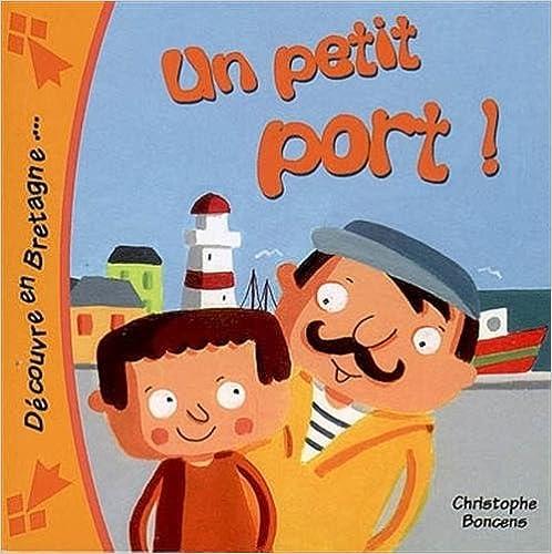 En ligne téléchargement Un Petit Port ! epub pdf