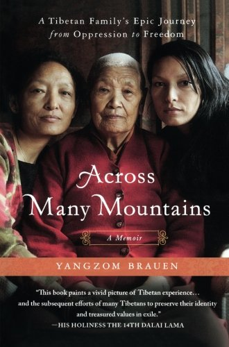 across-many-mountains-a-tibetan-family-s-epic-journey-from-oppression-to-freedom