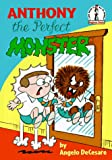 Anthony the Perfect Monster, Angelo DeCesare, 0679968458