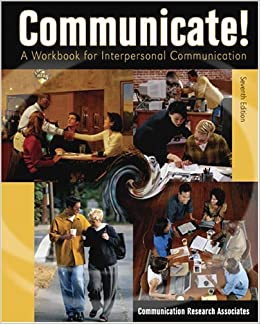 Communicate! A Workbook for Interpersonal Communication