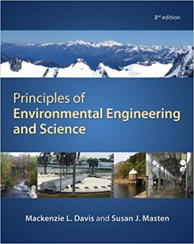 Principles of environmental engineering science mackenzie davis principles of environmental engineering science 3rd edition kindle edition fandeluxe Image collections
