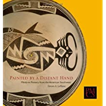 Painted by a Distant Hand: Mimbres Pottery of the American Southwest