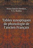 Tables Synoptiques de Phonologie de l'Ancien Français, Henry Edward Berthon and V. G. Starkey, 551894845X