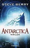 Antarctica: Thriller (Die Cotton Malone-Romane, Band 6)