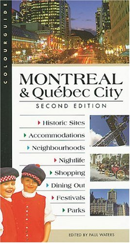 Montreal and Quebec City (Colourguide Travel Series)